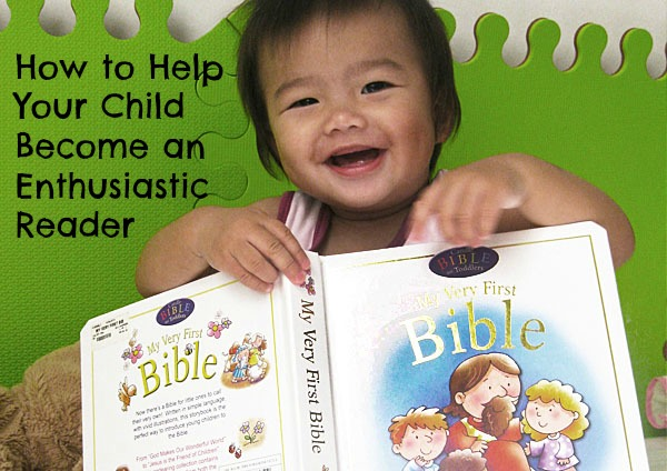 How to Help Your Child Become an Enthusiastic Reader